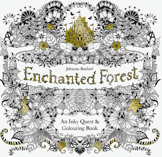 The Follow Up To Johanna Basfords Bestselling Coloring Books For Grown Ups Enchanted Forest Is 2nd Book After Secret Garden
